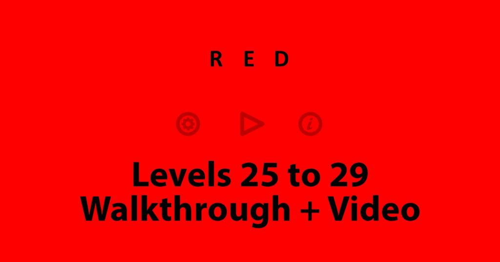 red level 25,26,27,28,29