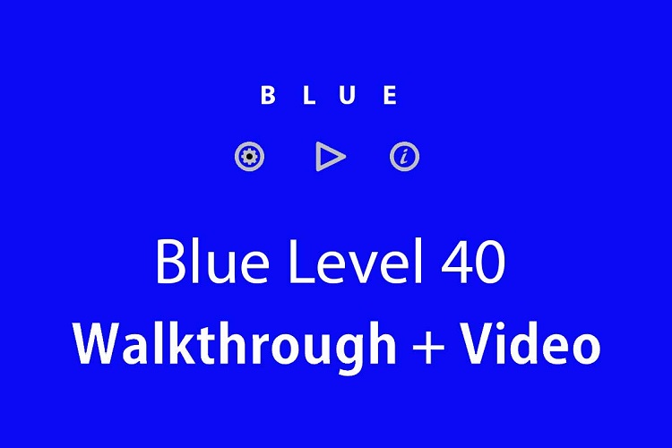 Blue-level-40-walkthrough