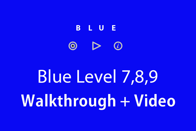 blue-game-levels-7-8-9-
