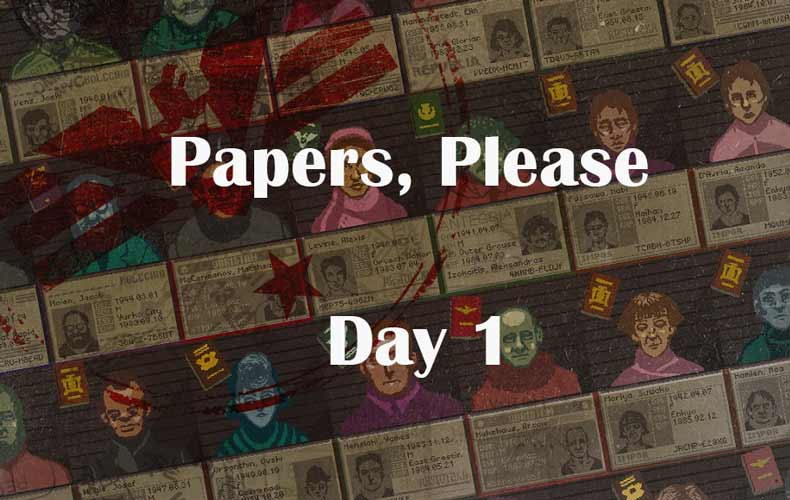 papers please day 1