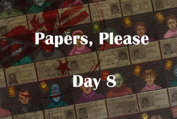 papers please day 8