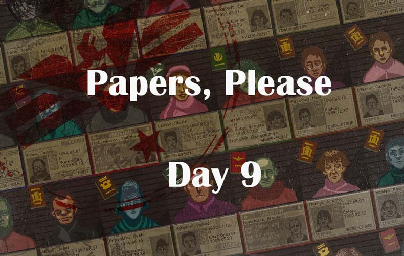 papers please day 9