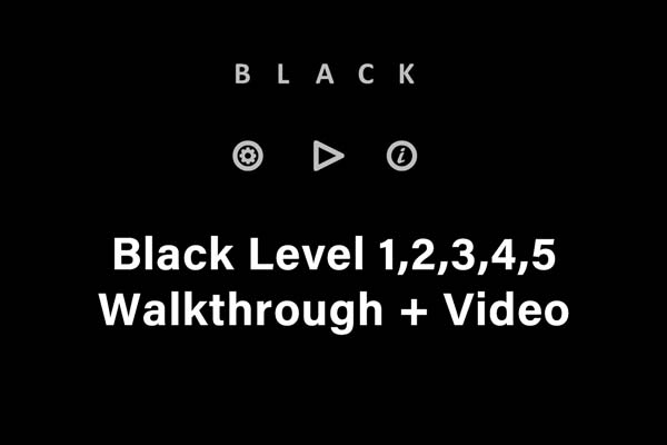 black level 1 to 5 hints
