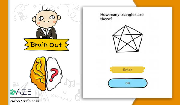 Brain Out Level 138 Answer Updated How Many Triangles Are There Daze Puzzle