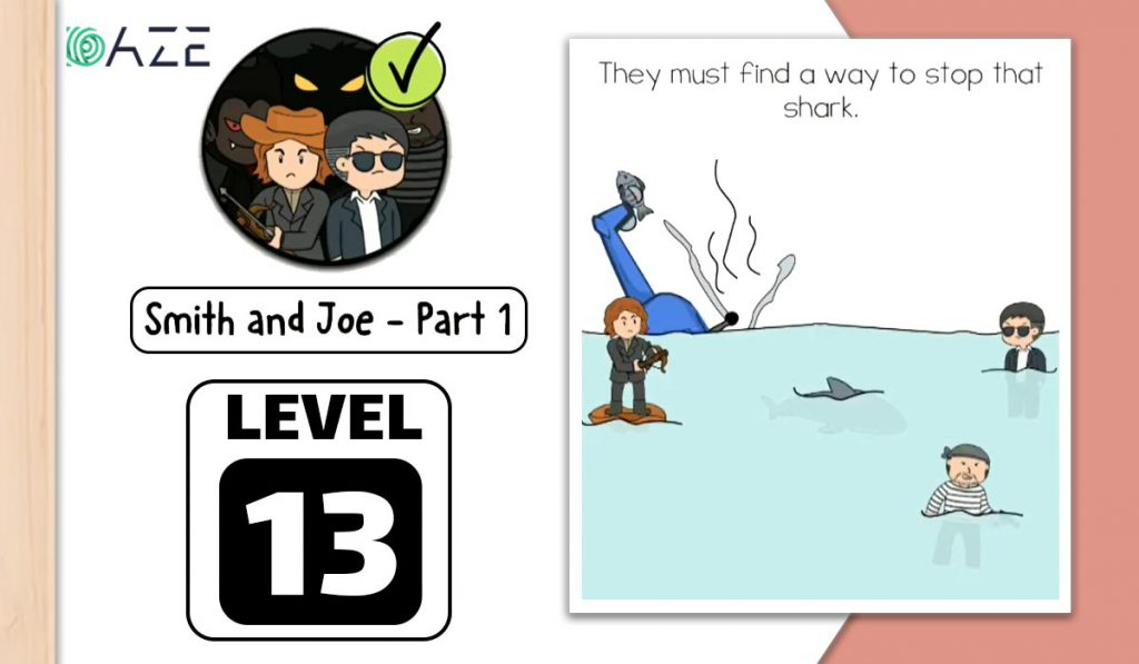 brain test 2 smith and joe part 1 level 13