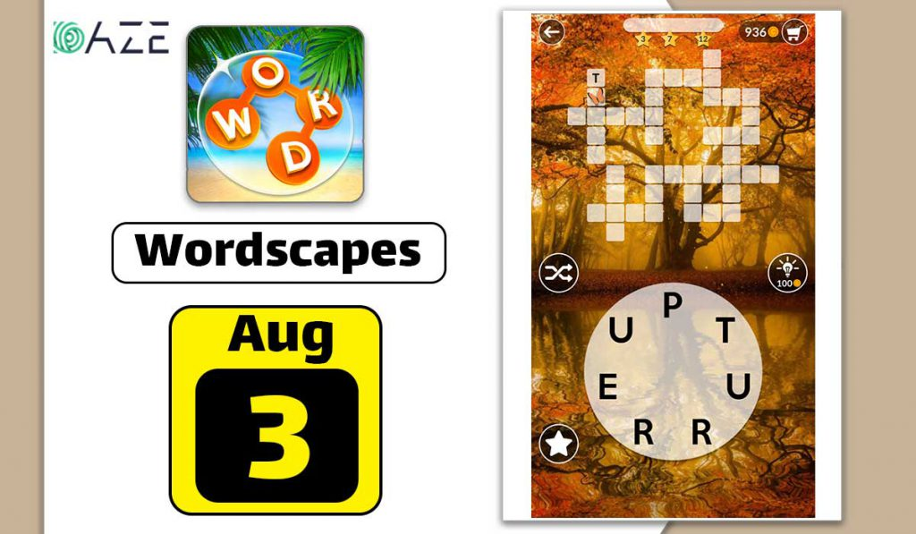 wordscapes august 3 2020 daily puzzle