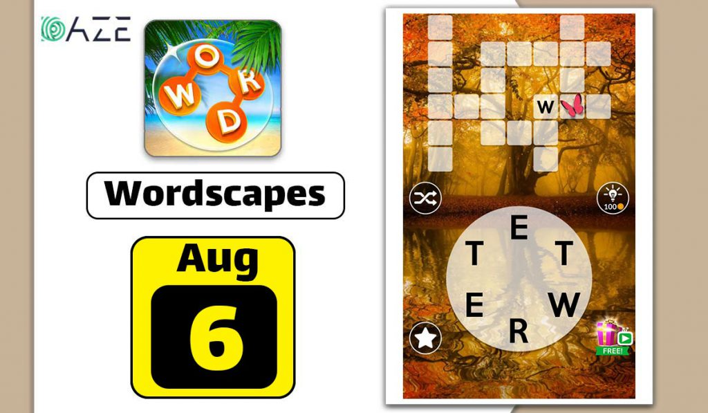 wordscapes august 6 2020 daily puzzle