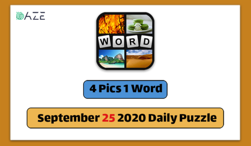 4 pics 1 word september 25 2020 daily puzzle