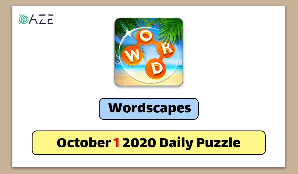 Wordscapes October 1 2020 Daily Puzzle Answer Daze Puzzle