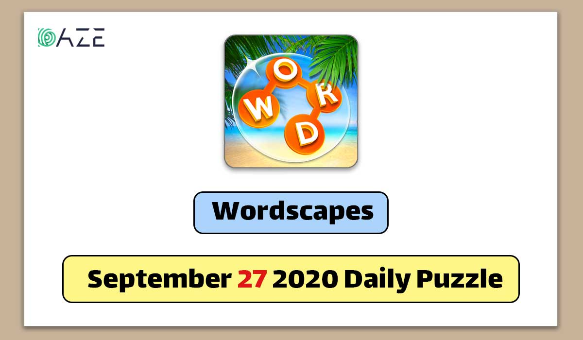 Wordscapes September 27 2020 Daily Puzzle Answer Daze Puzzle