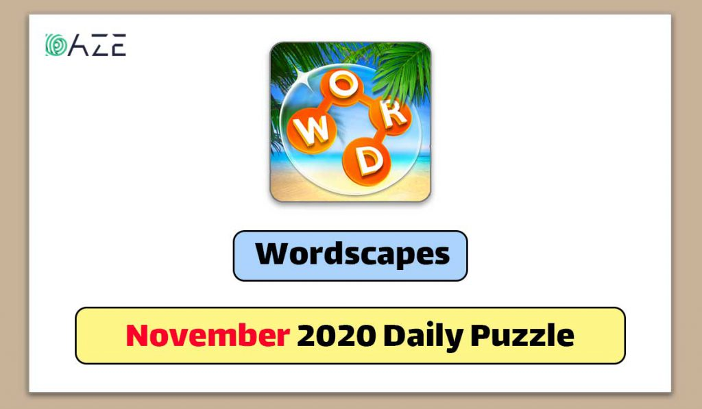 wordscapes november 2020 daily puzzle