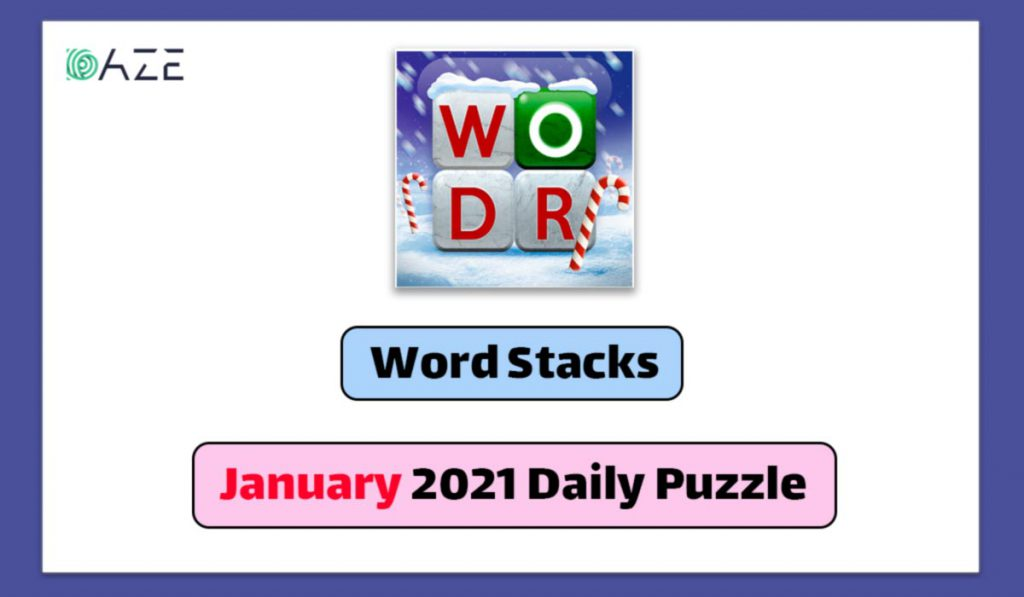 word stacks january 2021 daily puzzle