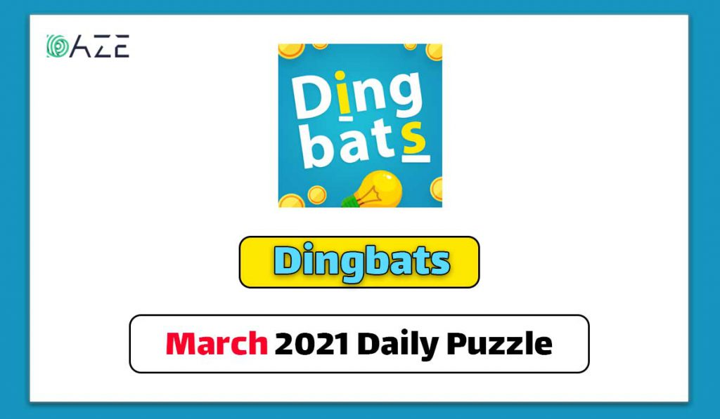 dingbats march 7 2021 answer
