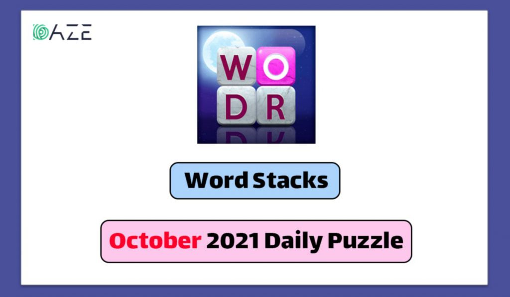 word stacks october 2021 daily puzzle
